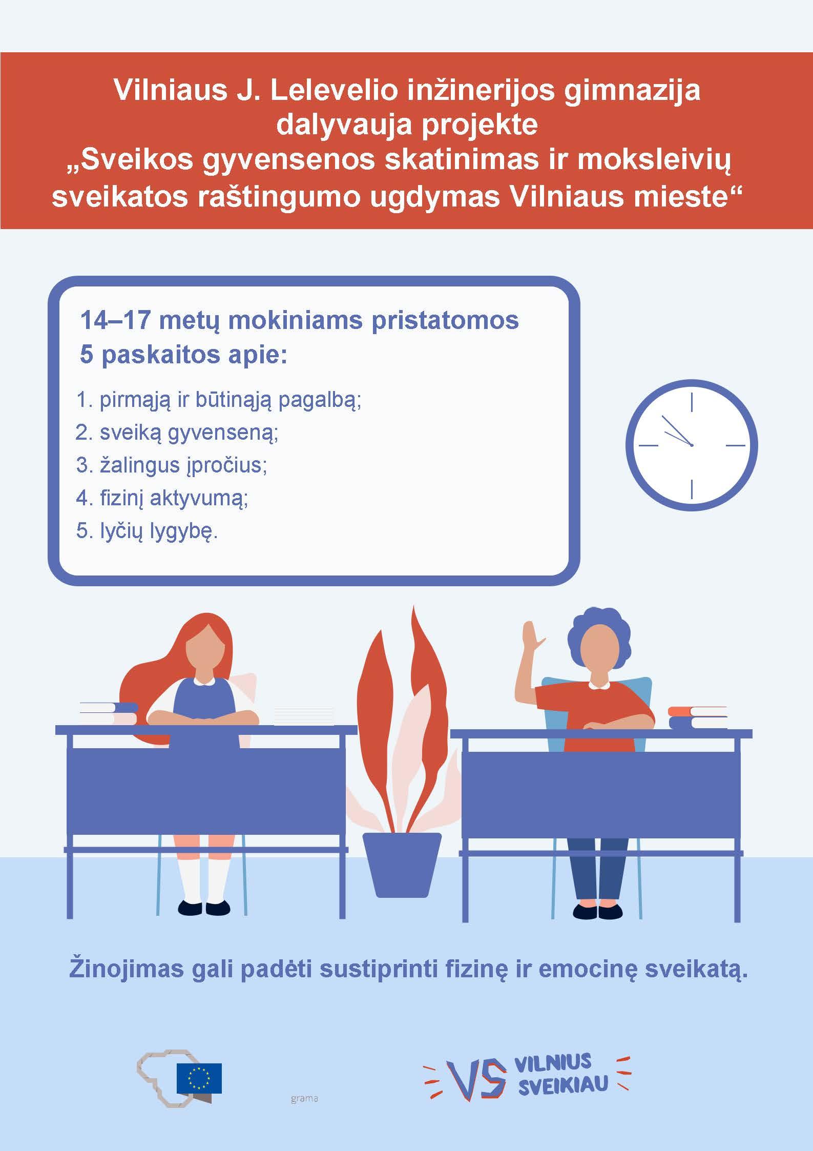 Sveikos gyvensenos skatinimas ir moksleivių sveikatos raštingumo ugdymas Vilniaus mieste